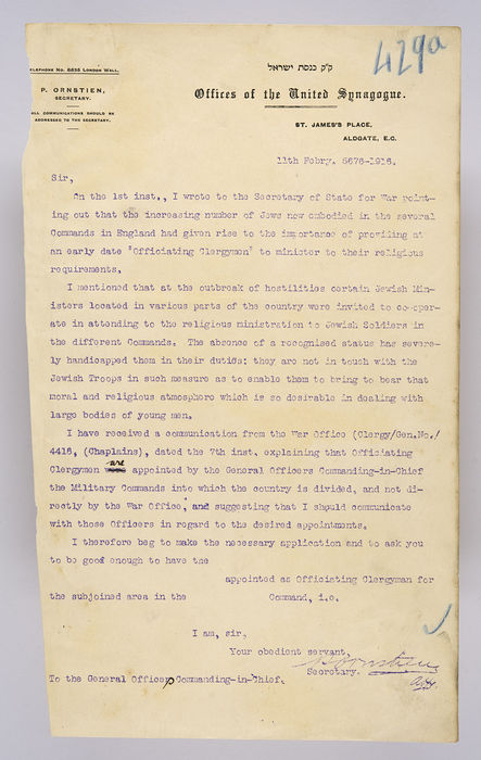 Draft letter addressed to the General Officer, Commanding-in-Chief, from P. Ornstein, Secretary of the United Synagogue, on 11th February 1916. ©Jewish Museum London/Jewish Military Museum